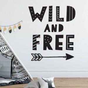 מדבקת קיר משפט השראה – Wild And Free