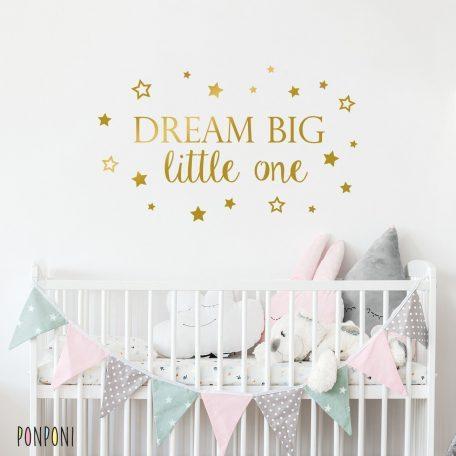 מדבקת dream big |  מדבקה חד קיר dream big little one | מדבקות לחדרי ילדים | מדבקות כוכבים  |  אקססוריז לחדרי ילדים