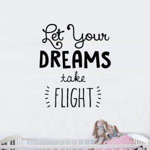 מדבקת ציטוט Let your dreams take flight